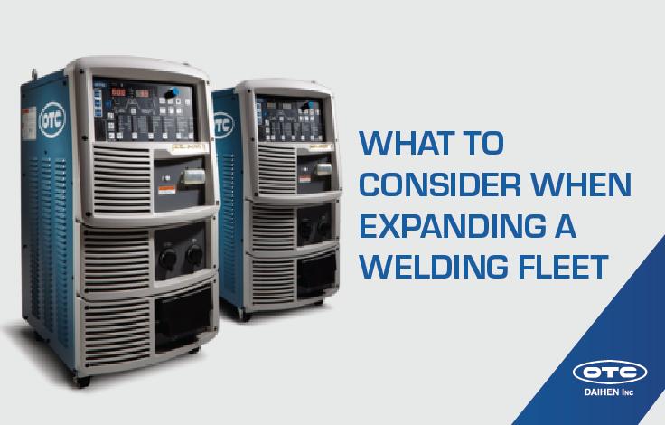 OTC DAIHEN Welbee MIG welders with text what to consider when expanding a welding fleet